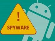 """Phần mềm gián điệp trên Android tăng mạnh và đã lên  """" level """"  mới"""