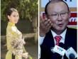 Á hậu Vân Quỳnh lo cho Park Hang Seo, thấp thỏm vì Tuấn Anh