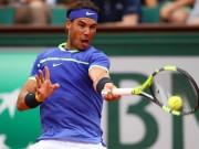 Nadal 2017 hoàn hảo ra sao: Thủ siêu đẳng, công vũ bão