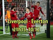 """Liverpool - Everton: Rooney  """" đấu súng """"  bộ tứ siêu đẳng"""