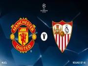 MU đụng Sevilla vòng 1/8 cúp C1: Fan lo nhất… Lukaku