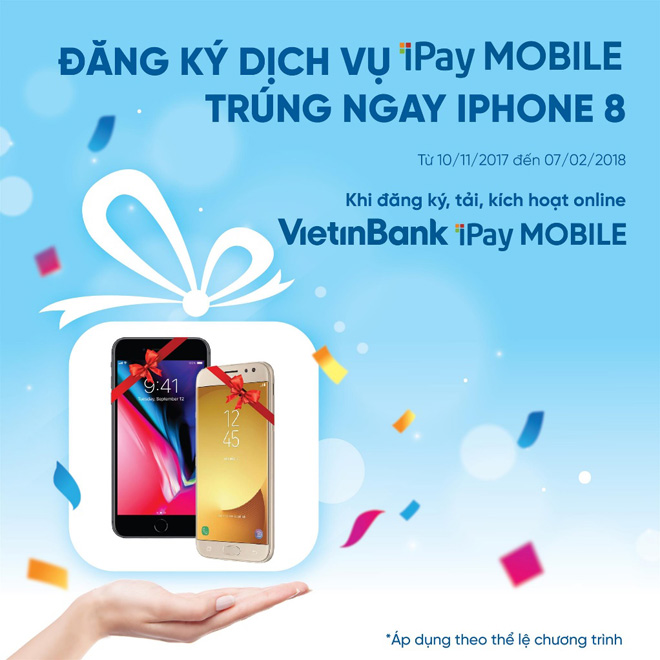 Trúng iPhone 8 khi dùng ứng dụng VietinBank iPay Mobile - 1