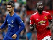 Lukaku, Morata  bom xịt : MU và Chelsea ôm hận 4.500 tỷ đồng