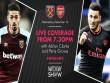 """Nhận định bóng đá West Ham - Arsenal: Ra ngõ gặp  """" mồi ngon """""""