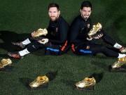 Siêu kinh điển: Barca - Messi - Suarez khoe 6 Giày vàng, Real mừng vì Vua
