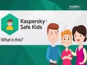 Kaspersky tung phần mềm khoanh vùng bảo vệ trẻ