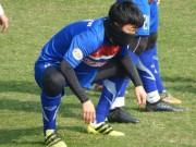 U23 Việt Nam: Xuân Trường lo thể lực,  hóa Ninja  trong giá lạnh
