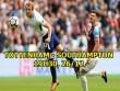 """Tottenham - Southampton: Harry Kane lên đồng, """"Gà trống"""" gáy vang"""