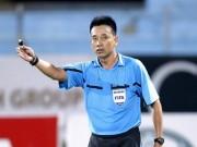 Còi vàng Võ Minh Trí giải nghệ: Tiếc vì giấc mơ World Cup dang dở