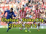 """Chelsea - Stoke City:  Ngáo ộp  sân nhà, mục tiêu  """" đè """"  MU"""