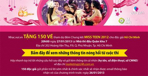Tặng độc giả 150 vé xem CK Miss Teen 2012 - 1