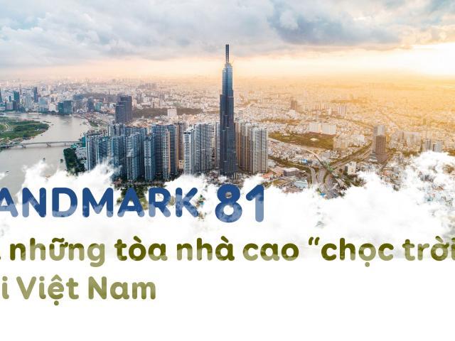 """Tiết lộ con số khủng về những tòa nhà """"chọc trời"""" của Việt Nam"""