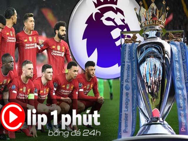 """Clip 1 phút Bóng đá 24H: Liverpool có thể bị """"cướp ngôi vô địch"""" ngoại hạng Anh?"""