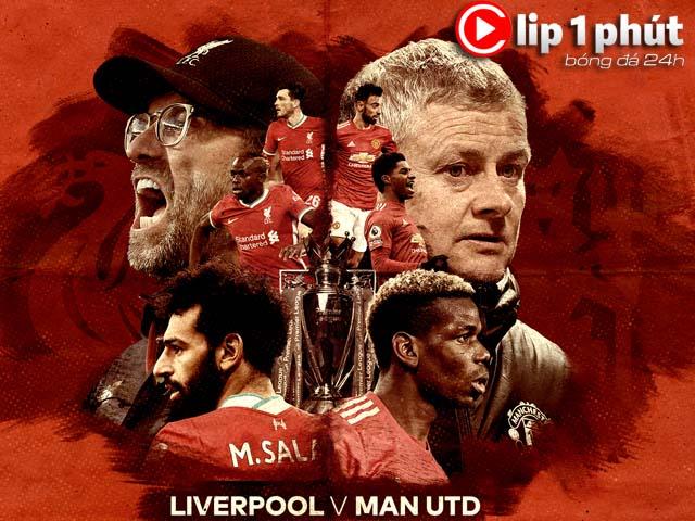 """Nảy lửa đại chiến Liverpool - MU, vì sao """"Lữ đoàn đỏ"""" sợ thua hơn? (Clip 1 phút Bóng đá 24H)"""