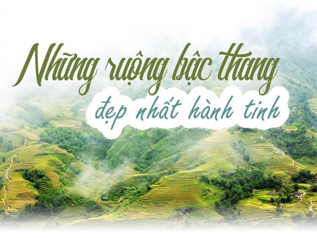 Việt Nam có tới 2 điểm đến lọt top những ruộng bậc thang đẹp nhất hành tinh