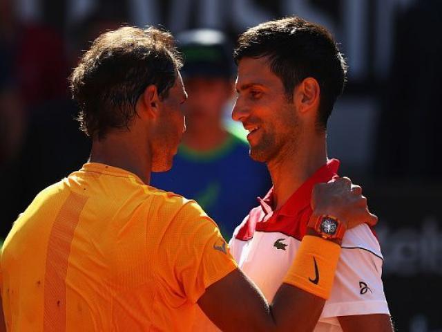 """Bảng xếp hạng tennis 20/5: Nadal nóng máy Djokovic bắt đầu """"run"""""""