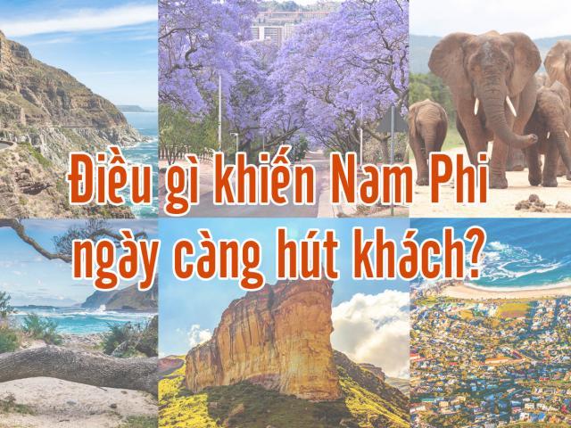 Điều gì khiến Nam Phi ngày càng hút khách?