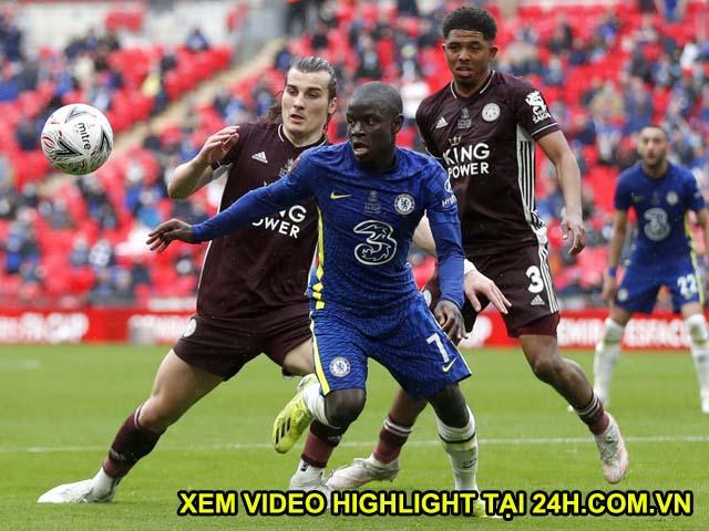 Trực tiếp Chelsea - Leicester City: HLV Tuchel đề cao top 4 hơn FA Cup