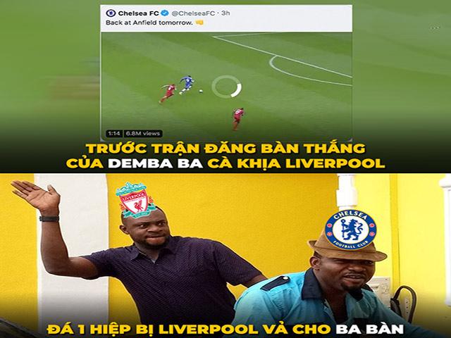 """Ảnh chế: Chelsea """"cà khịa"""" Liverpool và cái kết bị """"vả không trượt phát nào"""""""