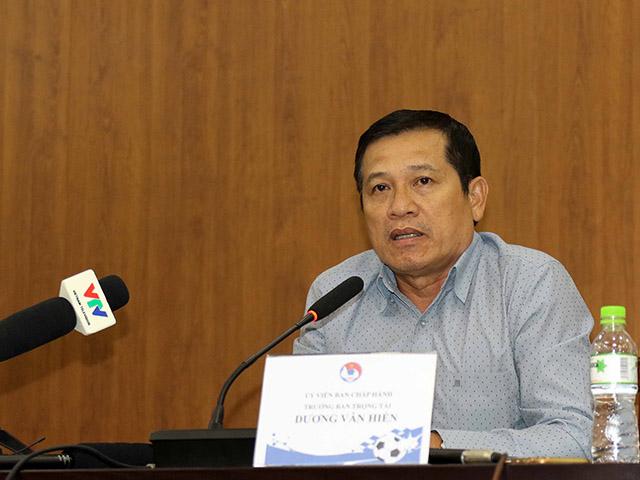 Trưởng Ban trọng tài Dương Văn Hiền tuyên bố sẽ từ chức nếu…