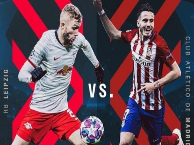 Nhận định bóng đá cúp C1 Leipzig – Atletico Madrid: Đoạt vé bán kết, hẹn đấu PSG