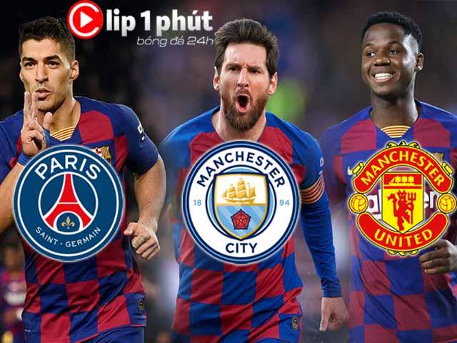 MU, PSG, Man City tranh sao Barca: Messi và Suarez có ra đi? (Clip 1 phút bóng đá 24H)