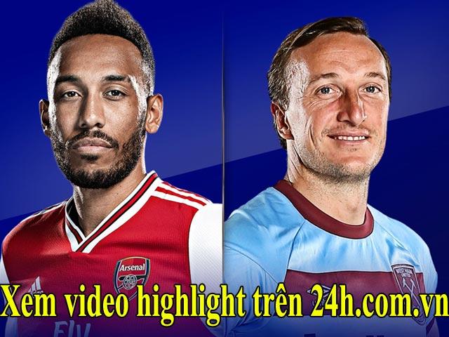 """Trực tiếp bóng đá Arsenal - West Ham: """"Pháo thủ"""" tiếp đà thăng hoa"""