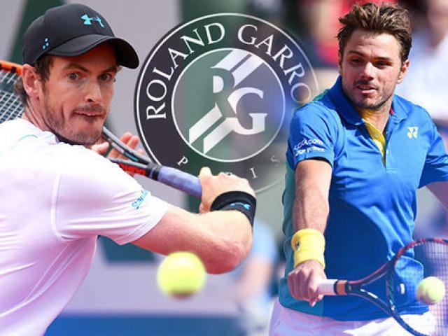 Trực tiếp Roland Garros ngày 1: Zverev - Nishikori xuất trận, Murray đại chiến Wawrinka