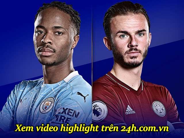 Trực tiếp bóng đá Man City - Leicester: Bàn thắng đến sớm