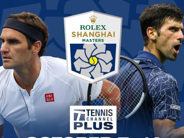 Thượng Hải Masters: Nadal lỡ hẹn, Federer sẽ soán ngôi vương Djokovic?