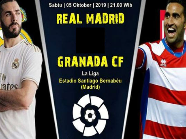 """Nhận định bóng đá Real Madrid - Granada: """"Ngựa ô"""" thăng hoa, Bernabeu dễ có biến"""