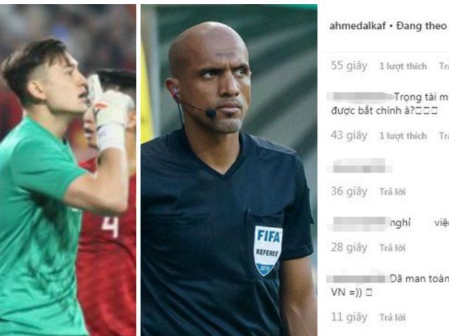 """Triệu fan Việt Nam """"tấn công"""" trọng tài, fan Thái Lan khen 1 SAO quá hay"""