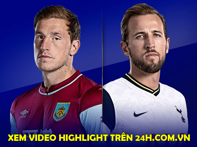 Trực tiếp bóng đá Burnley - Tottenham: Nỗ lực không thành (Hết giờ)