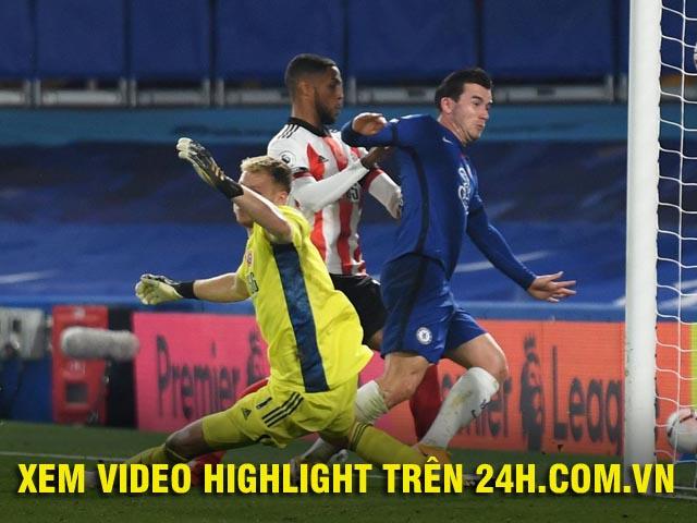 """Video highlight trận Chelsea - Sheffield United: """"Bom tấn"""" rực rỡ, 4 đòn choáng váng"""