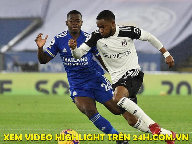 Trực tiếp bóng đá Leicester - Fulham: Nỗ lực bất thành (Hết giờ)