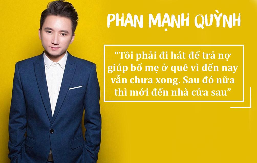 """Phan Mạnh Quỳnh: """"Phải đi hát trả nợ giúp bố mẹ ở quê"""" - 1"""