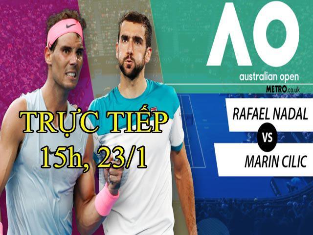 "TRỰC TIẾP tennis Rafael Nadal - Marin Cilic: ""Bò tót"" gặp khó (Tứ kết Australian Open)"