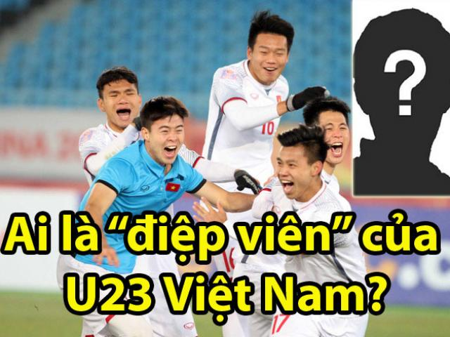 """U23 Việt Nam mơ vô địch châu Á: Vũ khí bí mật từ """"điệp viên siêu hạng"""""""