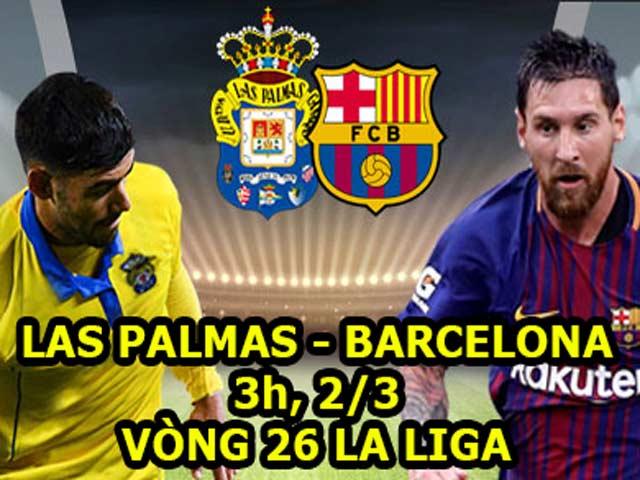 """Las Palmas – Barcelona: """"Nổ súng"""" chờ Atletico"""