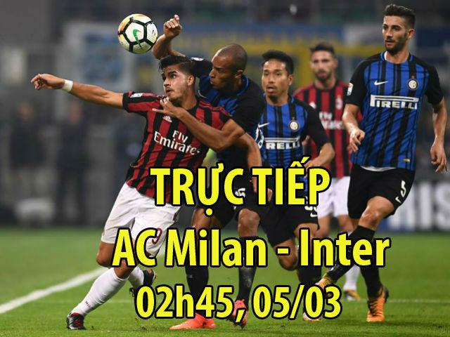 TRỰC TIẾP bóng đá AC Milan - Inter: Chân đá derby, tâm trí ngóng Arsenal