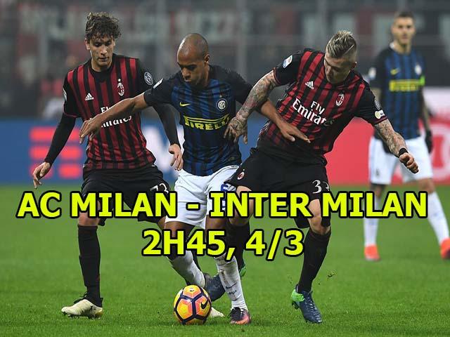 """AC Milan - Inter Milan: Rực lửa derby, """"đệ tử Messi"""" so tài """"truyền nhân Buffon"""""""