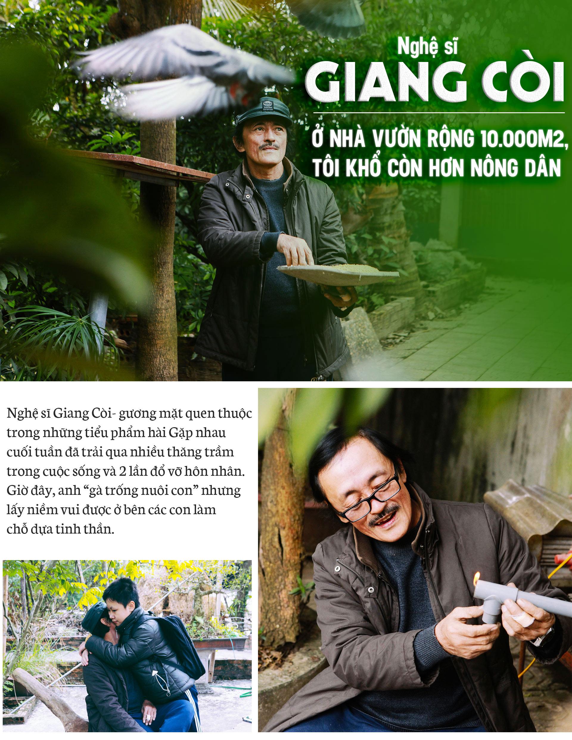 Nghệ sĩ Giang Còi: Ở nhà vườn rộng 10.000m2, tôi khổ còn hơn nông dân - 1
