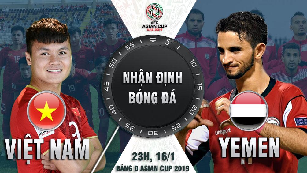 """Asian Cup, ĐT Việt Nam - ĐT Yemen: Quyết trút """"mưa gôn"""" giật vé vòng 1/8 - 1"""