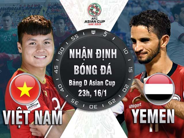 """Asian Cup, ĐT Việt Nam - ĐT Yemen: Quyết trút """"mưa gôn"""" giật vé vòng 1/8"""