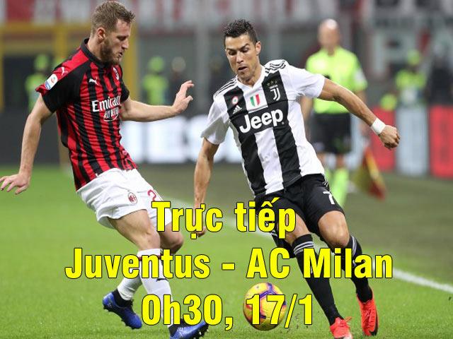 Trực tiếp Juventus - AC Milan: Mãn nhãn thế trận đôi công