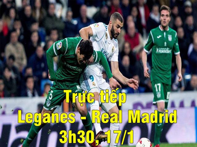 Trực tiếp bóng đá Leganes - Real Madrid: Sức ép nghẹt thở