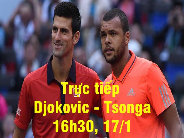 Trực tiếp Djokovic - Tsonga: Khó cản bước Nole (Vòng 2 Australian Open)