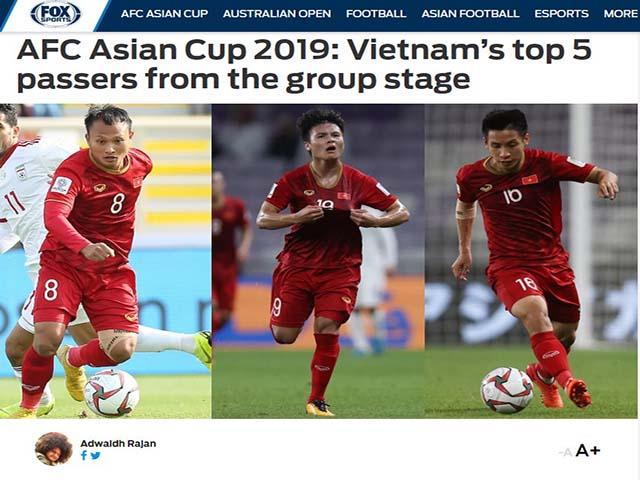 ĐT Việt Nam vào vòng 1/8 Asian Cup: Báo châu Á khen 5 sao chuyền bóng tốt nhất