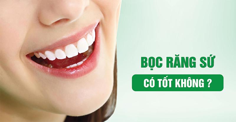 Bọc răng sứ là gì ? Bọc răng sứ có tốt không và đẹp vĩnh viễn như quảng cáo? - 3