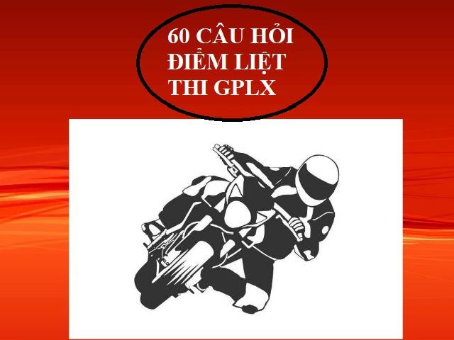 Muốn thi đỗ lý thuyết giấy phép lái xe máy, thí sinh cần lưu ý 60 câu hỏi điểm liệt nào? (P2)